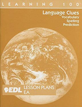Language Clues Lesson Plans, EA: Vocabulary, Spelling, Prediction 9781562607029