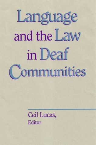 Language and the Law in Deaf Communities 9781563681431