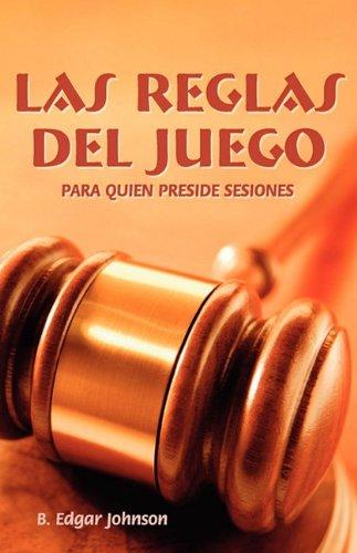 Las Reglas del Juego (Spanish: Refereeing the Meeting Game) 9781563445248