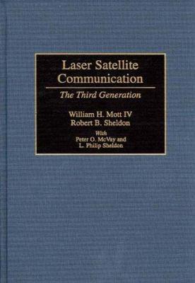 Laser Satellite Communication: The Third Generation 9781567203295