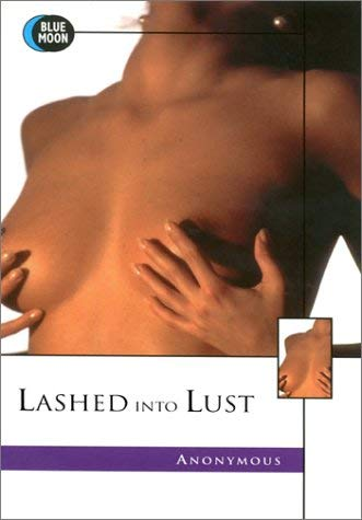 Lashed Into Lust 9781562011987