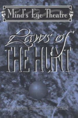 Laws of the Hunt 9781565045057