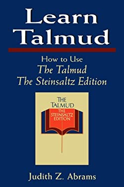 Learn Talmud: How to Use the Talmud 9781568214634
