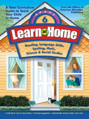 Learn at Home: Grade 6 9781561895144