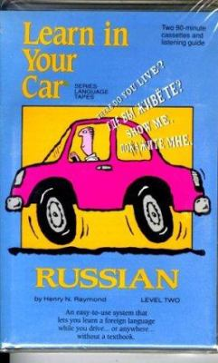 Learn in Your Car Russian Level Two [With Listening Guide] 9781560151449