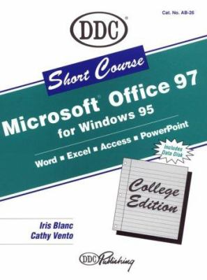 Learning Microsoft Office 97, Professional Version: Short Course 9781562435059