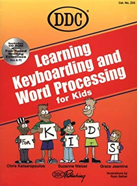 Learning Word-Processing and Typing with Word 97 for Kids 9781562436230