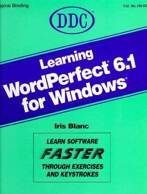 Learning WordPerfect 6.1 for Windows 9781562433024