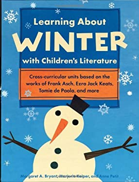 Learning about Winter with Children's Literature 9781569762059
