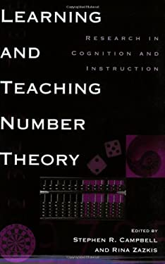 Learning and Teaching Number Theory: Research in Cognition and Instruction 9781567506532