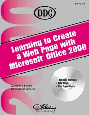 Learning to Create a Web Page with Office 2000 [With Companion] 9781562437466