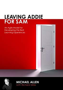 Leaving Addie for Sam: Faster, Better Learning Product Development 9781562867119