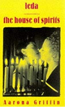 Leda and the House of Spirits 9781563335853
