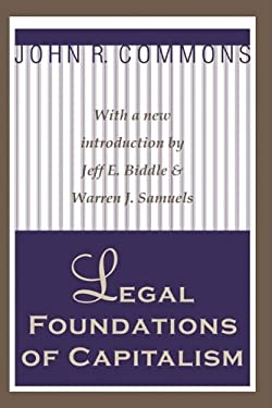 Legal Foundations of Capitalism 9781560007814