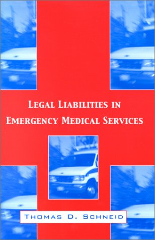 Legal Liabilities in Emergency Medical Services 9781560328995