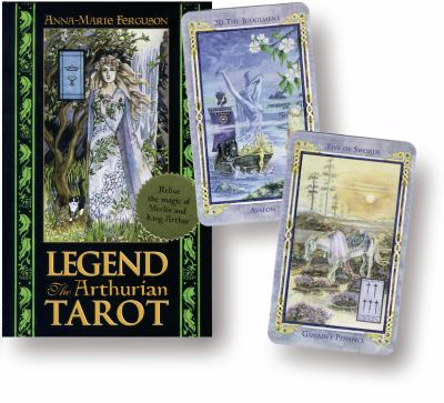 Legend Tarot Deck: The Arthurian Tarot 9781567182651