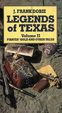Legends of Texas: Pirates' Gold and Other Tales 9781565540736