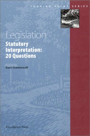 Legislation: Statutory Interpretation: 20 Questions 9781566627849