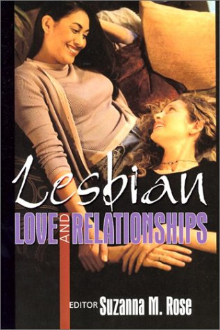 Lesbian Love and Relationships 9781560232650