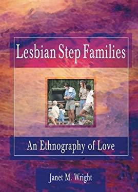 Lesbian Step Families 9781560239284
