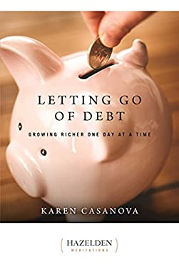 Letting Go of Debt: Growing Richer One Day at a Time 9781568383675