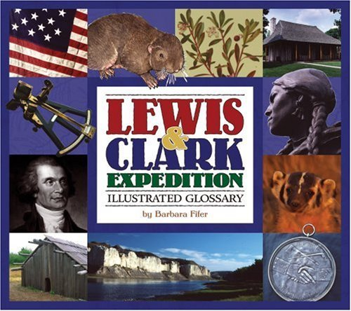 Lewis & Clark Expedition Illustrated Glossary 9781560372271