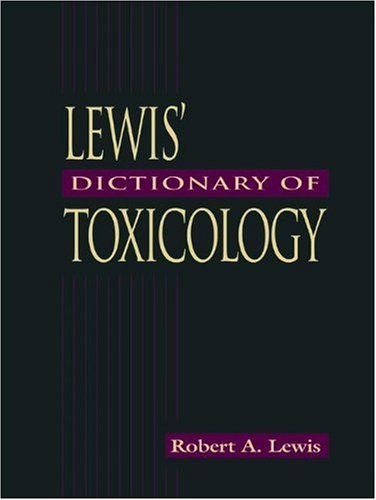 Lewis' Dictionary of Toxicology 9781566702232