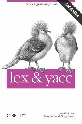 Lex & Yacc - 2nd Edition