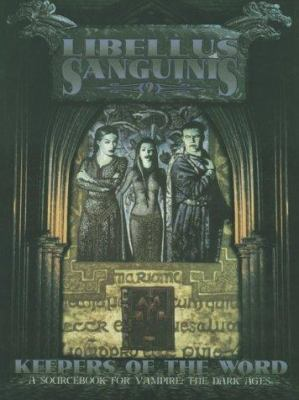 Libellus Sanguinis: Volume 2: Keepers of the Word 9781565042940