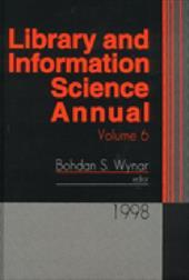 Library and Information Science Annual: 1998 Volume 6 - Wynar / Wynar, Bohdan S.