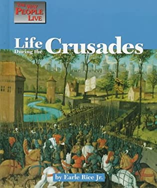 Life During the Crusades 9781560063797