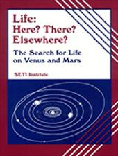 Life--Here? There? Elsewhere?: The Search for Life on Mars and Venus [With 6 Sets of Powers of 10 and 20 Minutes] 6967738