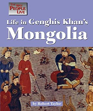 Life in Genghis Khan's Mongolia 9781560063483