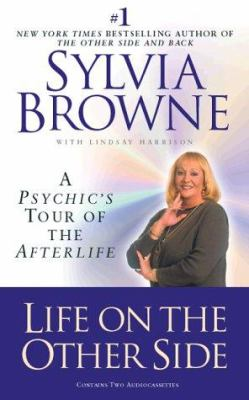 Life on the Other Side: A Psychic's Tour of the Afterlife 9781565113749