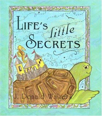 Life's Little Secrets 9781565896017