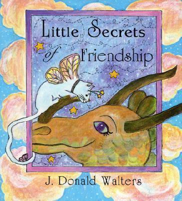 Life's Little Secrets of Friendship 9781565896024