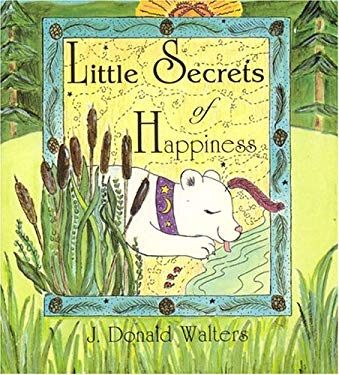 Life's Little Secrets of Happiness 9781565896048