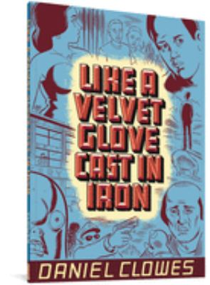 Like a Velvet Glove Cast in Iron 9781560971160