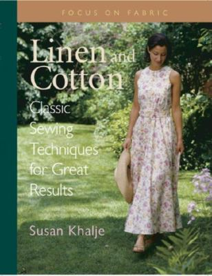 Linen and Cotton: Classic Sewing Techniques for Great Results 9781561582501