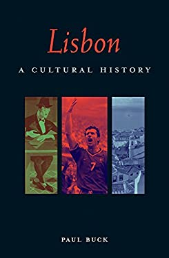 Lisbon: A Cultural and Literary Companion 9781566563956