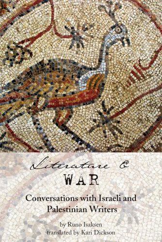 Literature and War: Conversations with Israeli and Palestinian Writers 9781566567305