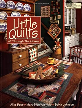 Little Quilts: All Through the House 9781564770332