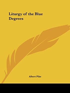 Liturgy of the Blue Degrees 9781564593238