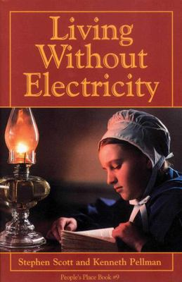 Living Without Electriticy 9781561482917