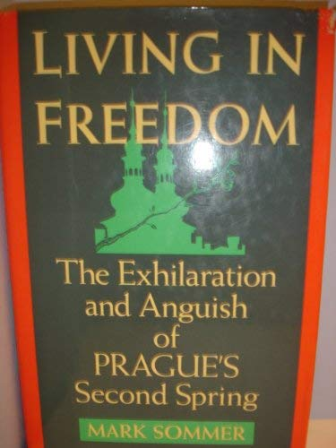 Living in Freedom: The New Prague 9781562790257