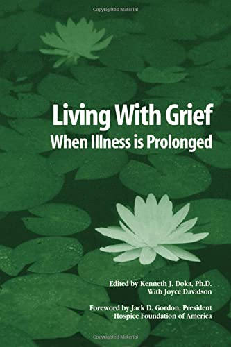 Living with Grief: When Illness Is Prolonged 9781560327035