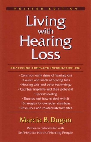 Living with Hearing Loss 9781563681349