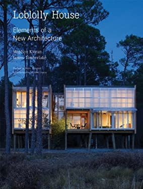 Loblolly House: Elements of a New Architecture [With DVD] 9781568987477