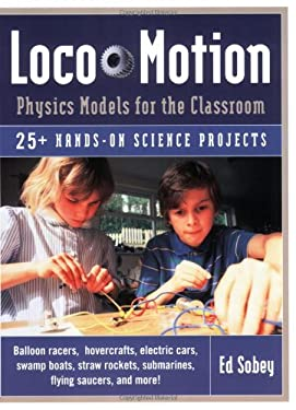 Loco-Motion: Physics Models for the Classroom 9781569761939