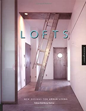 Lofts: New Design for Urban Living 9781564967770